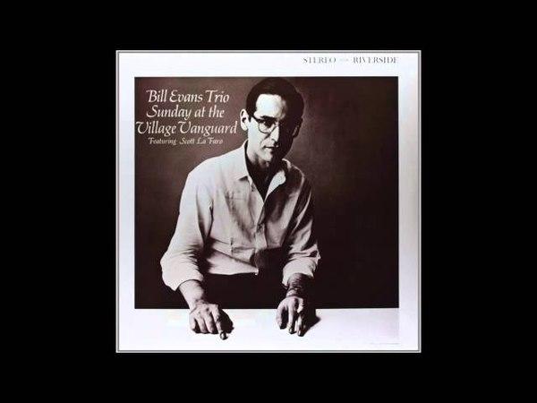 Bill Evans - Sunday at the Village Vanguard (1961 Album)