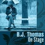 B.J. Thomas альбом On Stage