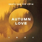 Death Cab For Cutie альбом Autumn Love