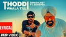 Thoddi Waala Till (Lyrical Song)   Simranjeet Singh, Bohemia, MixSingh   Latest Punjabi Songs