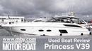 Princess V39 Used Boat Review Motor Boat Yachting