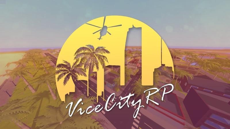 TRP   ViceCityRP   Трейлер