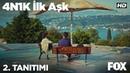 4N1K İlk Aşk 2. Tanıtımı yayında!