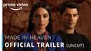 Made in Heaven – Official Trailer 18 Prime Original 2019 8th March 2019 Amazon Prime Video