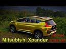 Mitsubishi Xpander NEW budget version of the off road minivan