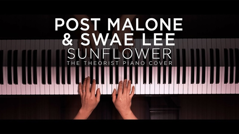 Post Malone Swae Lee - Sunflower   The Theorist Piano Cover