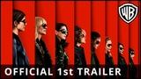 Ocean's 8 - Official 1st Trailer - Warner Bros. UK