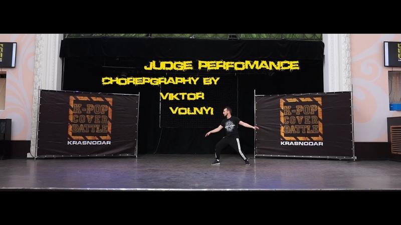 Judge Perfomance choreography by Viktor Volnyi K pop Cover Battle Krasnodar