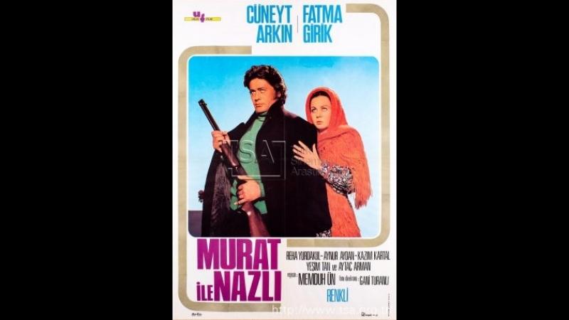 Murat İle Nazlı - HD Film Cüneyt arkinFatma girik....