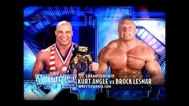WWE Mania WrestleMania XIX Kurt Angle c vs Brock Lesnar WWE Championhip
