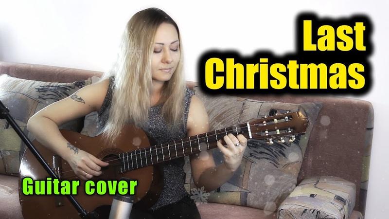 Last Christmas fingerstyle На гитаре разбор