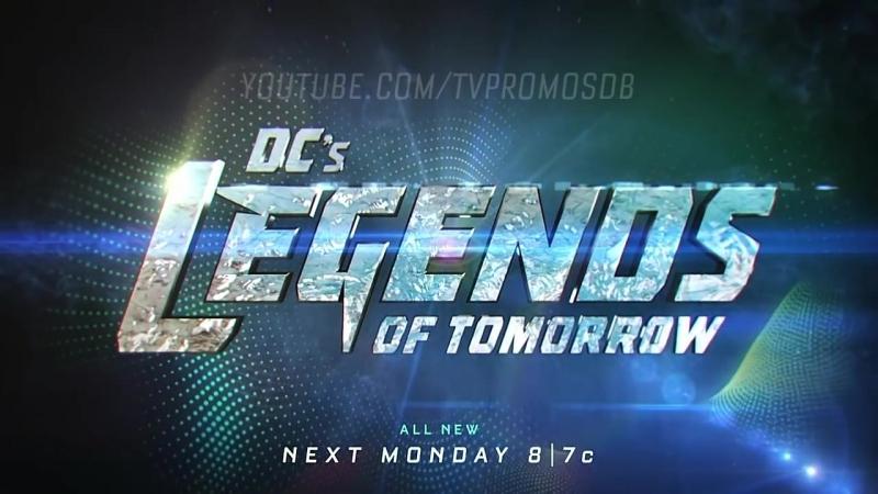 Легенды завтрашнего дня - Промо (3x16)