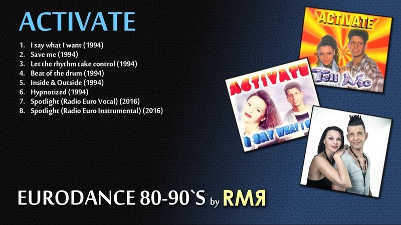 ACTIVATE • BEST HITS (EURODANCE 80-90's by RMR)
