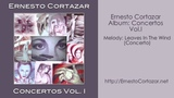 Leaves In The Wind (Concerto) - Ernesto Cortazar
