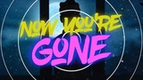 Master Blaster &amp Norda - Now You're Gone