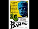 Деревня проклятых  Village of the Damned (1960)