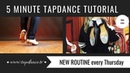Tap Dance Tutorial 38th video 5 minutes
