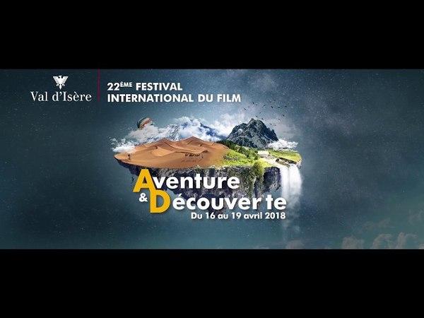 Bande annonce 22ème Festival Aventure Découverte Val d'Isère