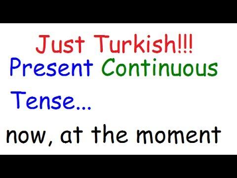 TURKISH LESSONS 12- Present Continuous (Progressive) Tense- şimdiki zaman- -yor