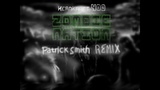 Zombie Nation - Kernkraft 400 (Patrick Smith Remix)
