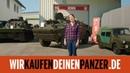 Wir kaufen deinen Panzer - - DMAX