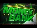 WWE Money in the Bank Стрим живи!