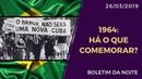 1964 HÁ O QUE COMEMORAR