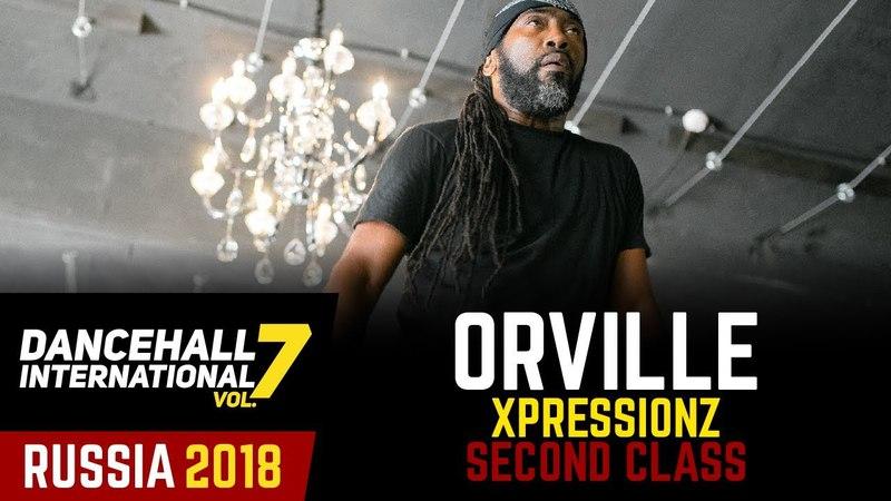 DANCEHALL INTERNATIONAL RUSSIA 2018 - ORVILLE XPRESSIONZ WORKSHOP