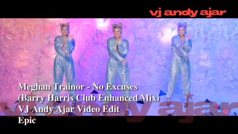 Meghan Trainor - No Excuses (Barry Harris Club Enhanced Mix)