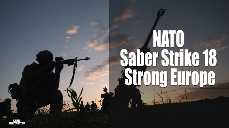 Large-scale NATO exercises Saber Strike 18 - Strong Europe