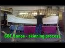 Skin on Frame Canoe build skinning with nylon fabric skinboat