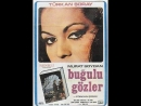 Buğulu Gözler (1970) - Tek Parça (Türkan Şoray _ Murat Soydan)