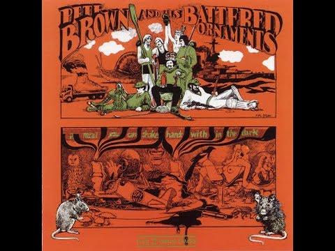 PETE BROWN AND HIS BATTERED ORNAMENTS A MEAL YOU CAN SHAKE FULL ALBUM U K UNDERGOUND 1969