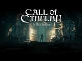 Call of Cthulhu The Official Video Game (Yettich) часть 3 - Финальный Ритуал (2 КОНЦОВКИ)