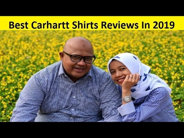 Top 3 Best Carhartt Shirts Reviews In 2019