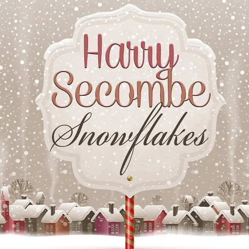 Harry Secombe альбом Snowflakes