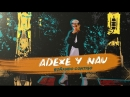 Adexe Nau Gutiérrez - Soñando Contigo Lyric Video • Испания | 2018