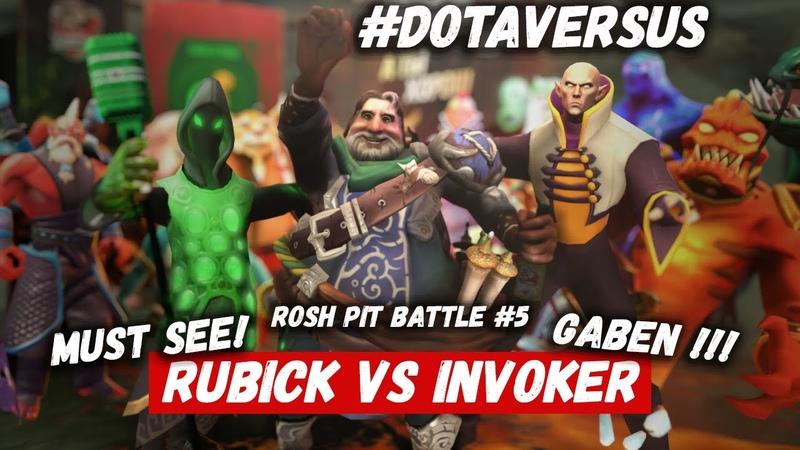 ROSH PIT BATTLE 5   RUBICK vs INVOKER   DOTA VERSUS RAP BATTLE