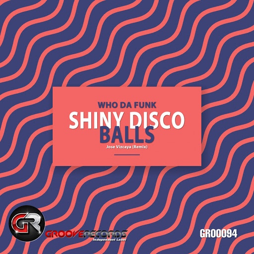 Who Da Funk альбом Shiny Disco Balls (Jose Vizcaya Remix)
