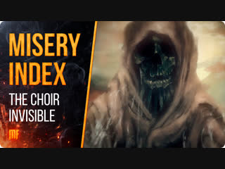 Misery Index - The Choir Invisible (official lyric video) Season of Mist 2019