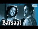 Barsaat All Songs Raj Kapoor Nargis Prem Nath