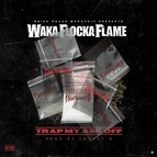 Waka Flocka Flame альбом Trap My Ass Off