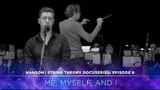 HANSON - STRING THEORY Docuseries - Ep. 6 Me, Myself, and I