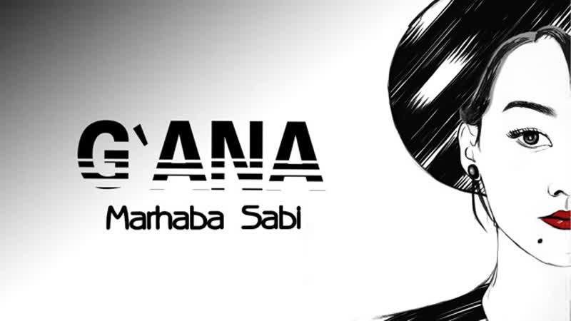 Марxаба Саби - ғана