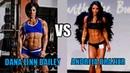 Dana Linn Bailey vs Andreia Brazier Fitness Life