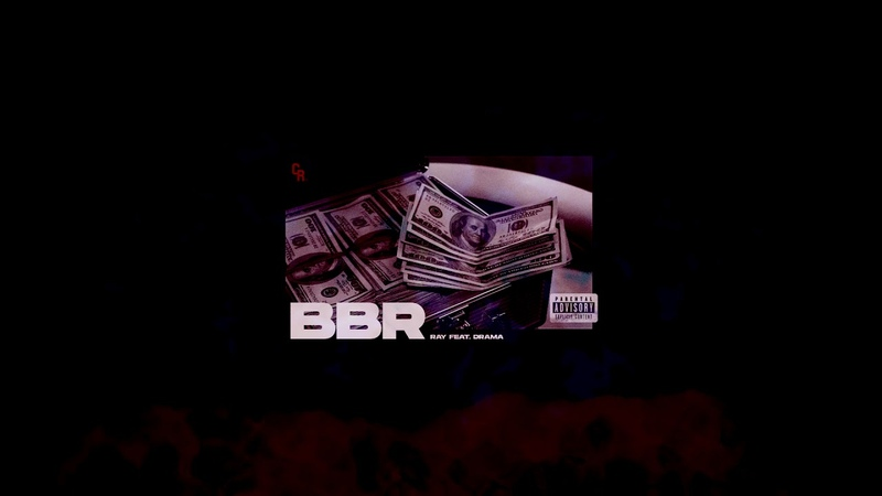 Ray - BBR Feat. Drama