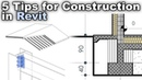 5 Tips for Construction in Revit
