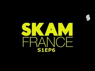 S1EP6 (SKAM FRANCE)