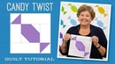 Make a Candy Twist Quilt with Jenny!