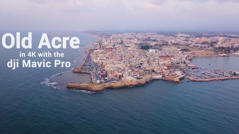 Acre in Israel 2018 from Mavic drone 4k